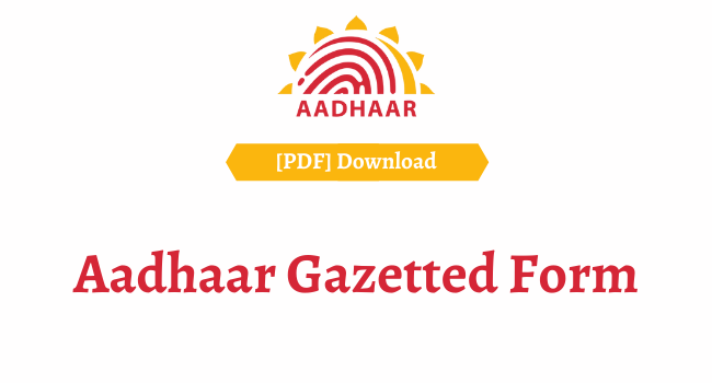 aadhaar gazeted form pdf download